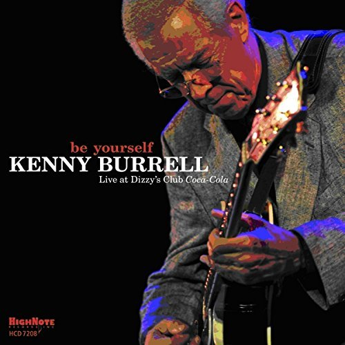 Kenny Burrell Be Yourself