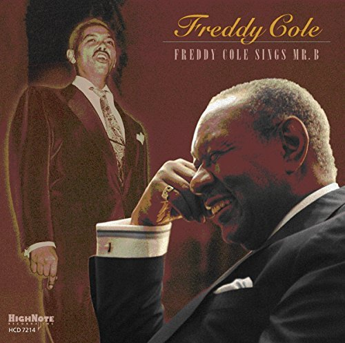 Freddy Cole Freddy Cole Sings Mr.B