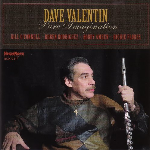 Dave Valentin Pure Imagination