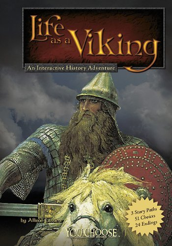 Allison Lassieur Life As A Viking An Interactive History Adventure