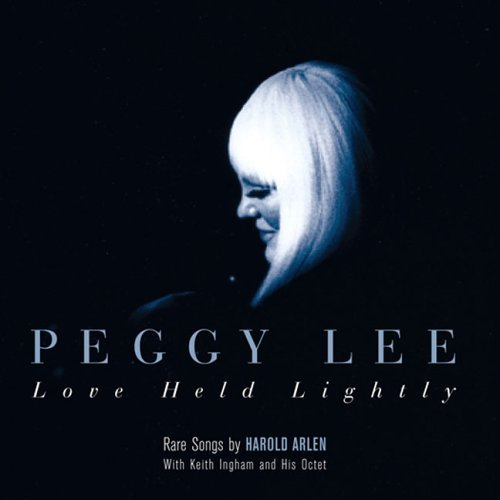 Peggy Lee Love Held Lightly