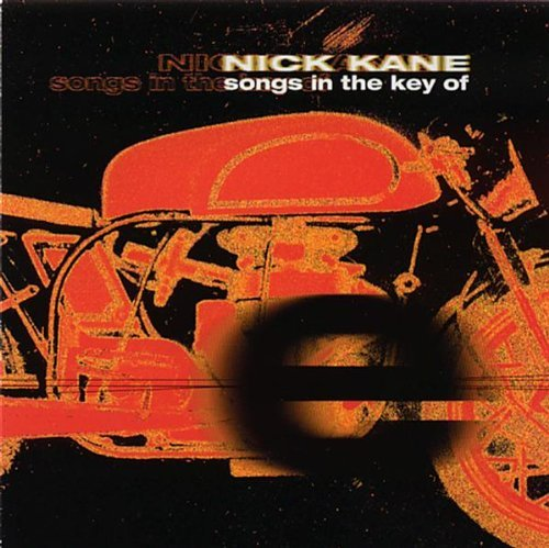 Kane Nick Songs In The Key Of E