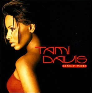 Tami Davis Only You