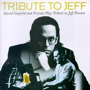 David Garfield Tribute To Jeff Benoit Marx Jordan Barrere T T Jeff Porcaro