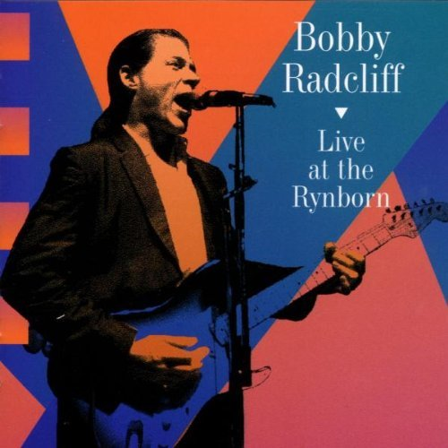 Bobby Radcliff Live At The Rynborn