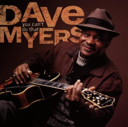 Dave Myers You Can't Do That