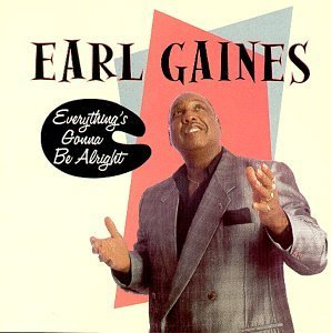 Earl Gaines Everything's Gonna Be Alright