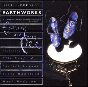 Bill Earthworks Bruford Footloose & Fancy Free 2 CD Set