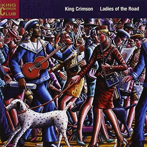 King Crimson Ladies Of The Road 2 CD Set