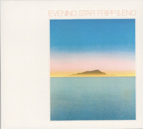 Fripp & Eno Evening Star