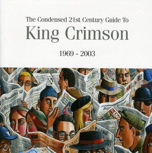 King Crimson Condensed 21st Century Guide T 2 CD