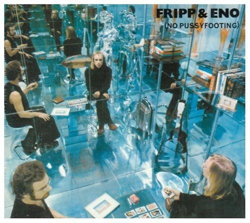 Fripp & Eno No Pussyfooting 2 CD Set