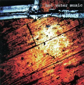 Hot Water Music Live At The Hardback