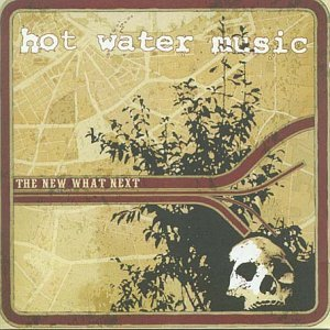 Hot Water Music New What Next Lp