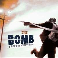 Bomb Speed Is Everything Incl. Download