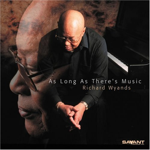 Richard Wyands As Long As There's Music
