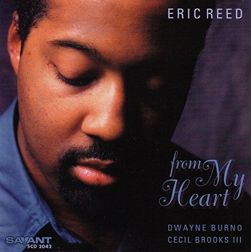 Eric Reed From My Heart