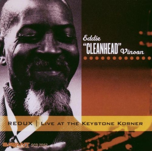 Eddie Cleanhead Vinson Redux Live At The Keystone Kor
