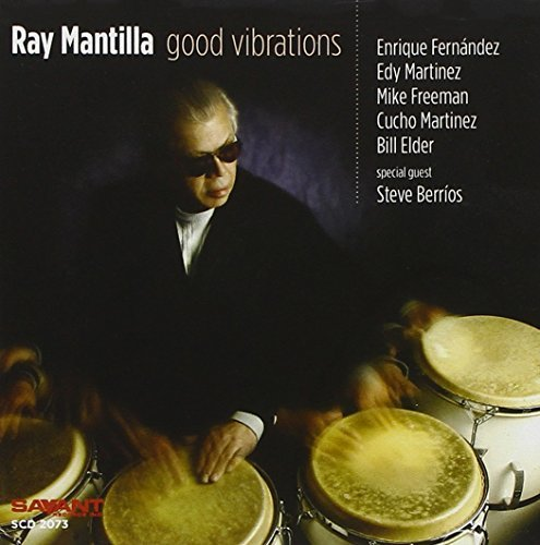 Ray Mantilla Good Vibrations