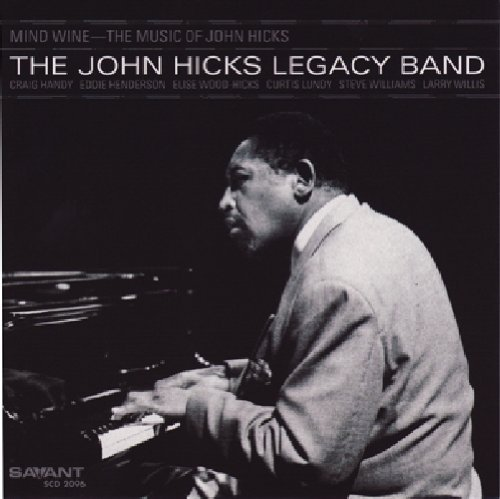 John Legacy Band Hicks Mind Wine The Music Of John H