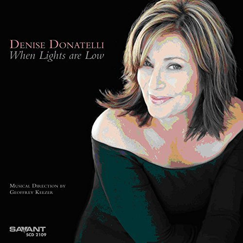 Denise Donatelli When Lights Are Low