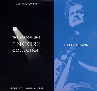 Chapin Harry Bottom Line Encore Collection Bottom Line Encore Collection