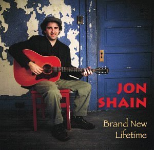 Jon Shain Brand New Lifetime