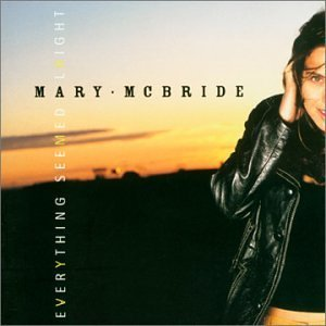 Mcbride Mary Everything Seemed Alright