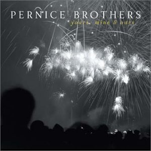 Pernice Brothers Yours Mine & Ours