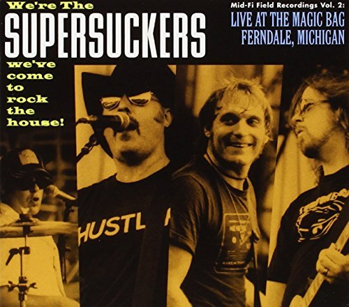 Supersuckers Live At The Magic Bag Ferndale