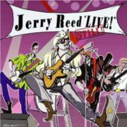 Reed Jerry Jerry Reed Live Still