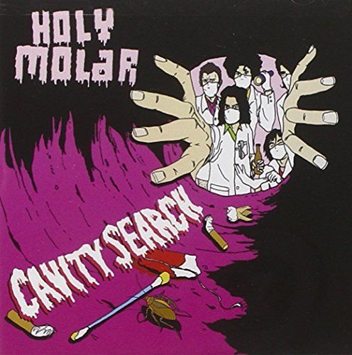 Holy Molar Cavity Search Ep