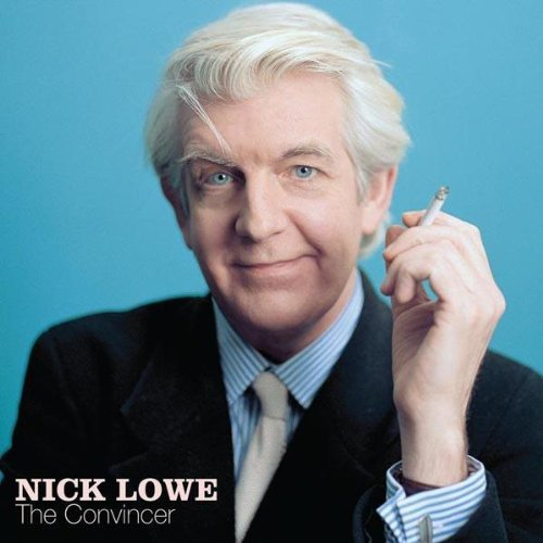 Nick Lowe Convincer