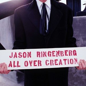 Jason Ringenberg All Over Creation