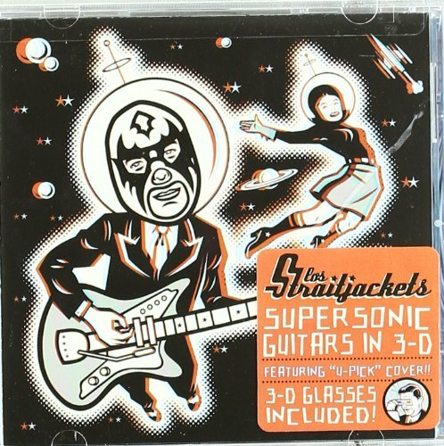 Los Straitjackets Supersonic Guitars In 3 D Incl. 3 D Glasses