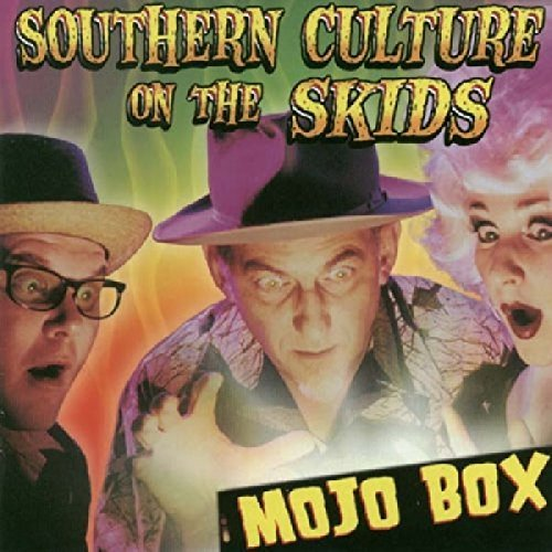 Southern Culture On The Skids Mojo Box