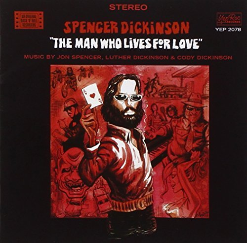 Spencer Dickinson Man Who Lives For Love Man Who Lives For Love