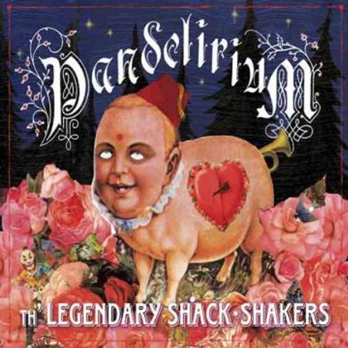 Legendary Shack Shakers Pandelirium