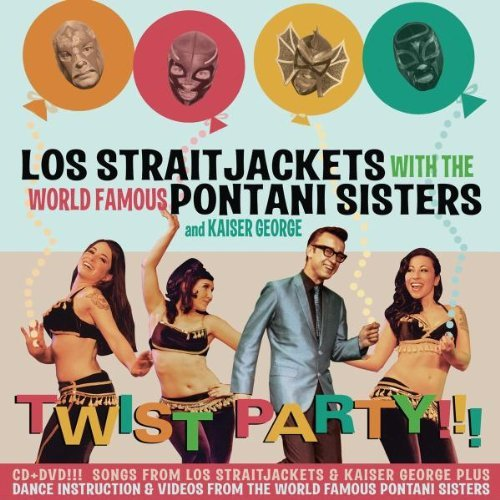 Los Straitjackets Twist Party