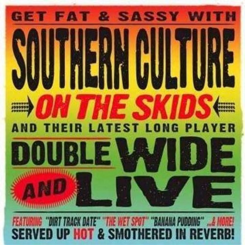 Southern Culture On The Skids Doublewide & Live Deluxe Deluxe Ed. Doublewide & Live Deluxe