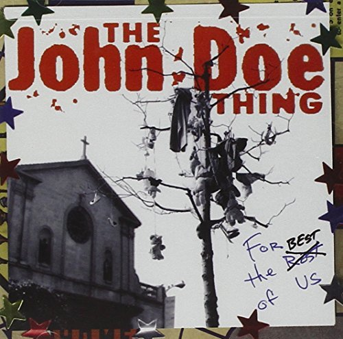John Doe For The Best Of Us