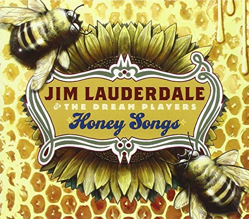Jim & The Dream Pla Lauderdale Honey Songs