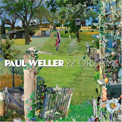 Paul Weller 22 Dreams 22 Dreams