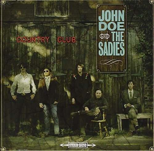 John & The Sadies Doe Country Club
