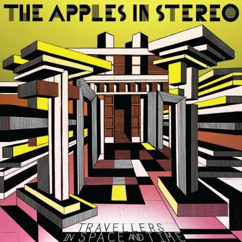Apples In Stereo Travellers In Space & Time
