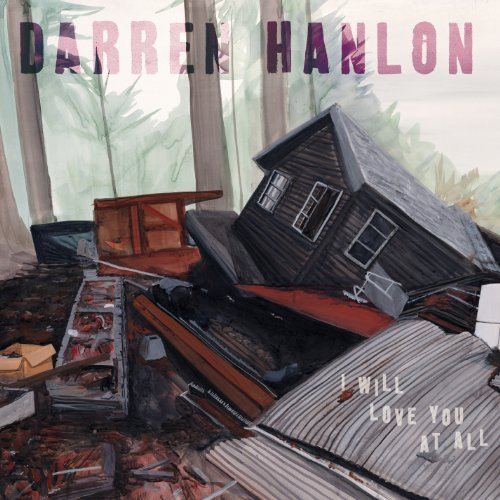 Darren Hanlon I Will Love You At All Digipak