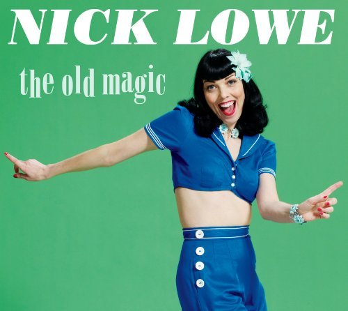 Nick Lowe Old Magic