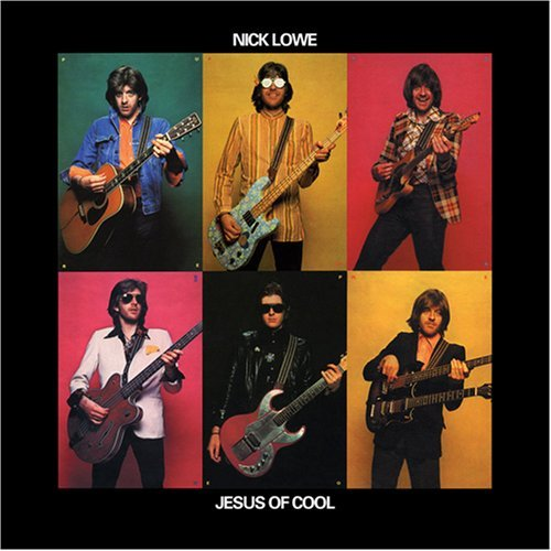 Nick Lowe Jesus Of Cool
