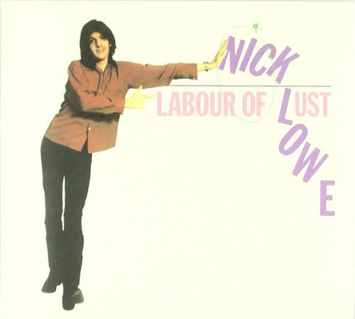 Nick Lowe Labour Of Lust Gatefold