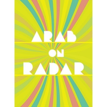 Arab On Radar Sunshine For Shady People